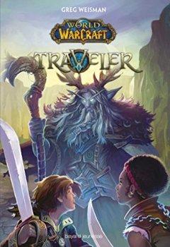 Livres Couvertures de World of Warcraft, Tome 01: Traveler