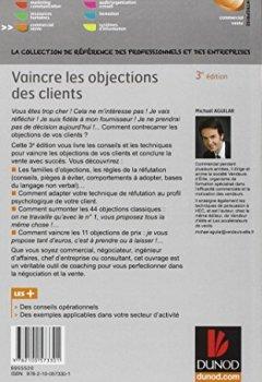 Livres Couvertures de Vaincre les objections des clients - 3ème édition: Techniques de réfutation et réponses aux 55 objections les plus fréquentes