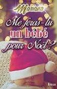 Me feras-tu un  bébé pour Noël ?