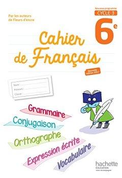 Livres Couvertures de Cahier de français cycle 3 / 6e - éd. 2017