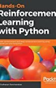 Hands-On Reinforcement Learning with Python: Master reinforcement and deep reinforcement learning using OpenAI Gym and TensorFlow