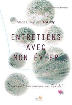 Livres Couvertures de Entretien avec mon évier: Domestiquez les tâches ménagères avec Flylady