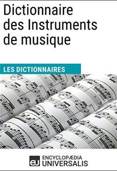 Livres Couvertures de Dictionnaire des Instruments de musique: (Les Dictionnaires d'Universalis)