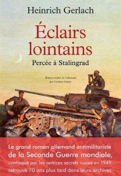 Livres Couvertures de Eclairs lointains - Percée à Stalingrad