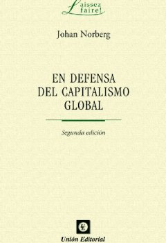 Livres Couvertures de En defensa del Capitalismo Global (Laissez Faire) (Spanish Edition)