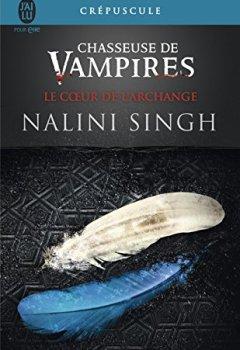 Livres Couvertures de Chasseuse de vampires (Tome 9) - Le cœur de l'Archange