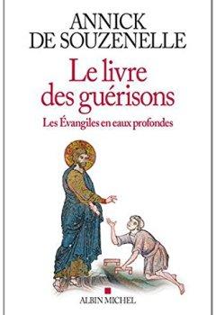 Livres Couvertures de Le livre des guérisons : Les Evangiles en eaux profondes