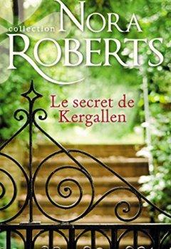 Livres Couvertures de Le secret de Kergallen (Nora Roberts)