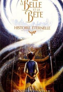 Livres Couvertures de La Belle et la Bête - Histoire éternelle
