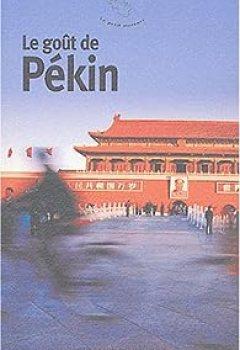 Livres Couvertures de Le goût de Pékin