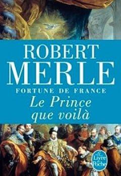 Livres Couvertures de Fortune de France, tome 4 : Le Prince que voilà