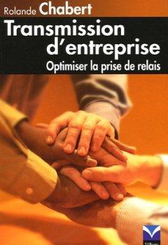 Livres Couvertures de Transmission d'entreprise: Optimiser la prise de relais