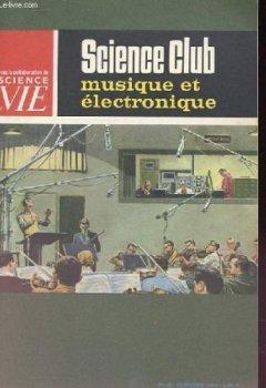 Science club n° 11 : musique et électronique de Indie Author