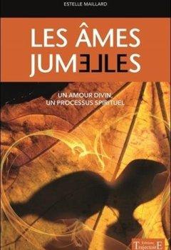 Livres Couvertures de Les âmes jumelles - Un amour divin - Un processus spirituel
