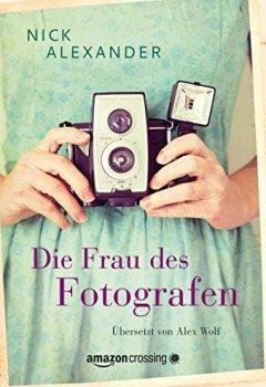 Buchdeckel von Die Frau des Fotografen