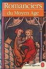 Romanciers du Moyen Age