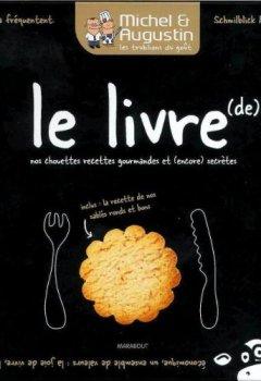 Livres Couvertures de Michel et Augustin : le livre de nos chouettes recettes gourmandes et (encore) secrètes