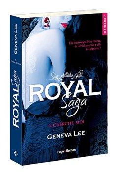 Livres Couvertures de Royal Saga - tome 4 Cherche-moi