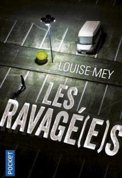 Livres Couvertures de Les Ravagé(e)s