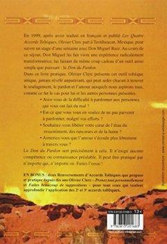 Livres Couvertures de Le don du pardon : un cadeau toltèque de Don Miguel Ruiz