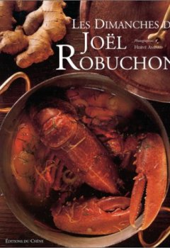 Livres Couvertures de Les Dimanches de Joël Robuchon