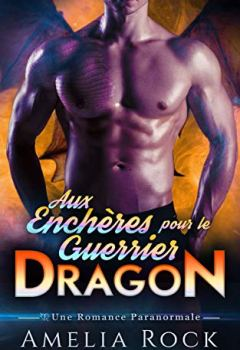 Livres Couvertures de Aux Enchères pour le Guerrier Dragon: Une Romance Paranormale