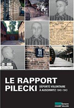 Livres Couvertures de Le rapport Pilecki : Déporté volontaire à Auschwitz, 1940-1943