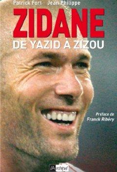 Livres Couvertures de Zidane, de Yazid à Zizou (ARCHIPEL.ARCHIP)