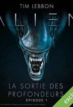 Livres Couvertures de Alien : La sortie des profondeurs 1
