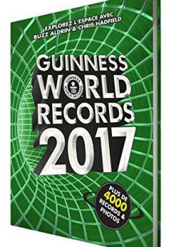 Livres Couvertures de Guinness World Records 2017: Le mondial des records