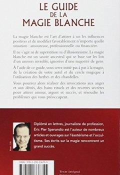 Livres Couvertures de Le Guide de la magie blanche : Rituels, invocations et recettes de sorciers