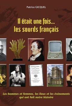 Livres Couvertures de Il était une fois les sourds français