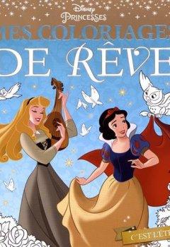 Livres Couvertures de DISNEY PRINCESSES - Mes coloriages de rêve: L'été des princesses