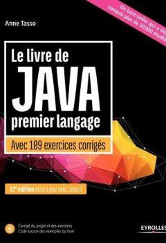 Livres Couvertures de Le livre de Java premier langage: Avec 109 exercices corrigés. Mise à jour avec Java 9