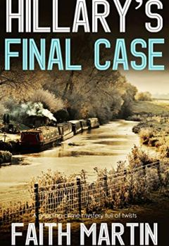 Livres Couvertures de HILLARY'S FINAL CASE a gripping crime mystery full of twists (English Edition)