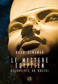 Livres Couvertures de Le mystère égyptien : Découverte au Bucegi