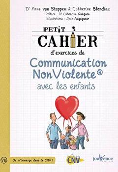 Livres Couvertures de Petit cahier d'exercices de communication non violente avec les enfants