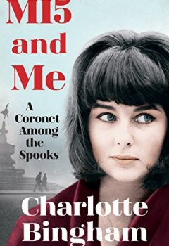Livres Couvertures de MI5 and Me: A Coronet Among the Spooks