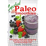 """511AJs8o OL. SL160 OU01 SS160  Superfood Paleo Smoothies: Easy Vegan, Gluten Free, Fat Burning Smoothies for Better Health and Natural Weight Loss (Quick and Easy Gluten free Recipes Book 4) (Kindle Edition) newly tagged """"cookbook"""""""