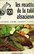 Les recettes de la table alsacienne