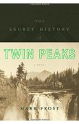 Livres Couvertures de The Secret History of Twin Peaks: A Novel