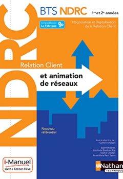 Livres Couvertures de Relation Client et Animation de Réseaux - BTS NDRC 1re et 2e années