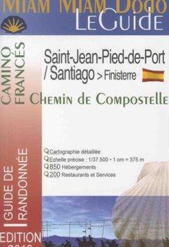 Livres Couvertures de Miam Miam Dodo Camino Francés 2018 (St-Jean-Pied-de-Port à Saint-Jacques-de-Compostelle)