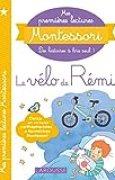 Mes premières lectures Montessori, Le vélo de rémi