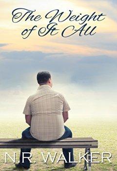Buchdeckel von The Weight Of It All (English Edition)