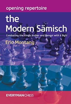 Livres Couvertures de Opening Repertoire: The Modern Sämisch: Combating the King's Indian and Benoni With 6 Bg5!