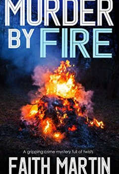 Livres Couvertures de MURDER BY FIRE a gripping crime mystery full of twists (English Edition)