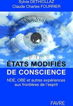 Livres Couvertures de Etats modifiés de conscience: nde, obe et autres expériences aux frontières de l'esprit