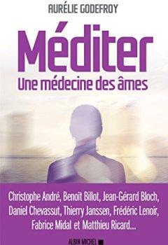 Livres Couvertures de Méditer: Une médecine des âmes