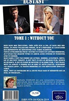 Livres Couvertures de Ecstasy: Tome 1 : Without you